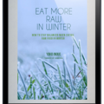 eat more raw in winter